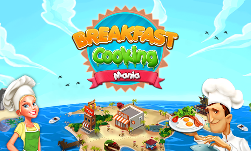 Breakfast Cooking Mania