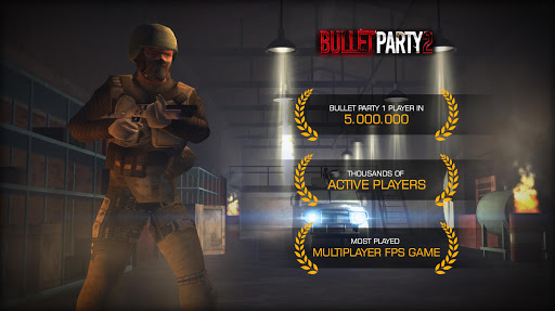 Bullet Party CS 2 : GO STRIKE