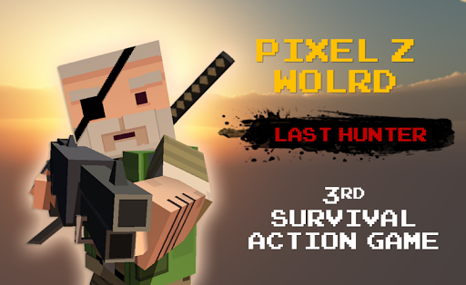 Pixel Z World - Last Z Hunter