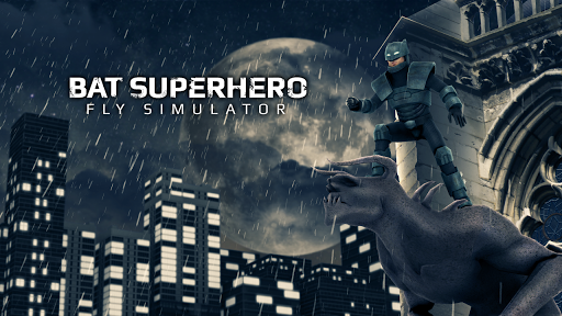 Bat Superhero Fly Simulator