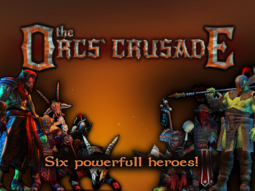 The orcs crusade