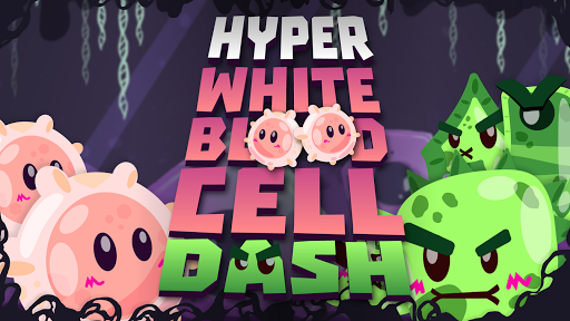 Hyper White Blood Cell Dash
