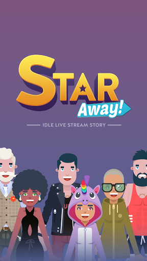 Star Away! - Idle Live Stream Story (Unreleased)