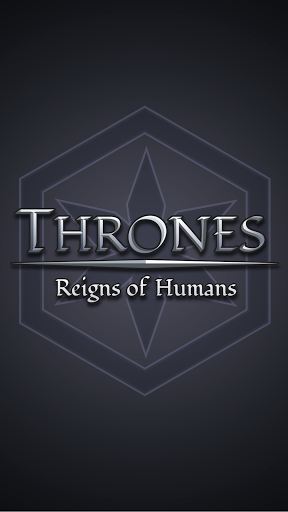 Thrones: Reigns of Humans