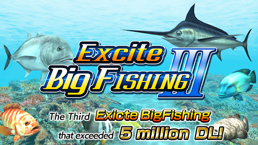 Excite BigFishing Ⅲ