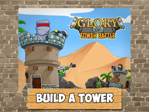 Glory of Tower Battle