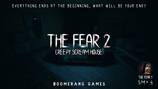 The Fear 2 : Creepy Scream House