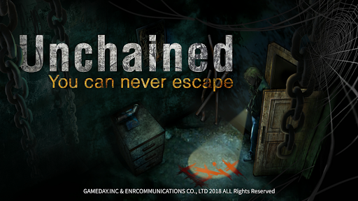 Unchained: You can never escape
