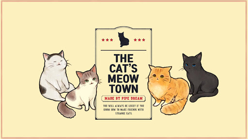 The cat's meow town