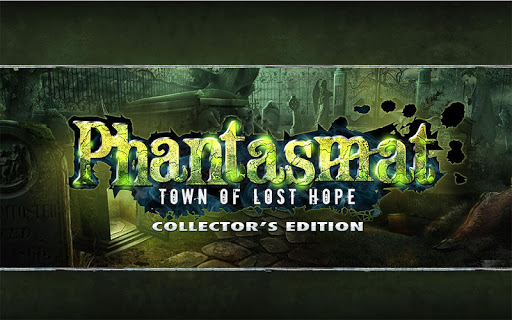 Phantasmat: Town of Lost Hope