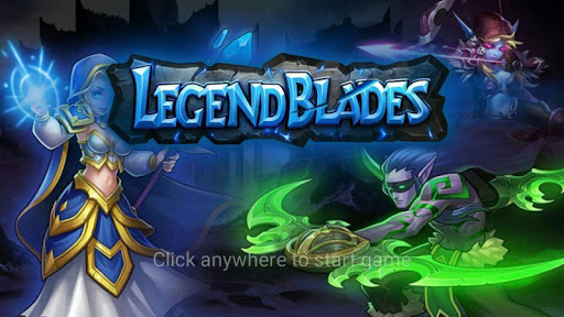 Legend Blades:War to world