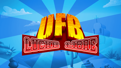 UFB Lucha Libre - Ultimate Mexican Fighting