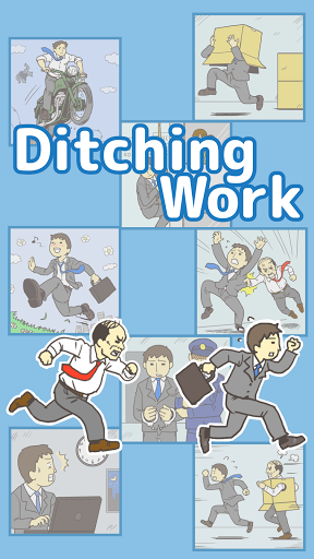 Ditching Work -Escape Game