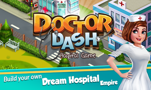 Doctor Dash : Hospital Game