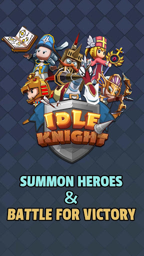 Idle Knight - Fearless Heroes