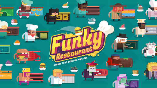 Funky Restaurant - Arcade Food Serving Manager