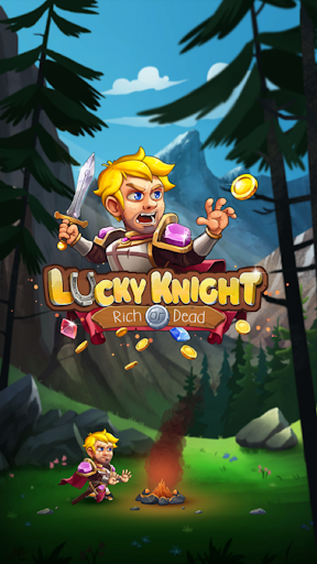 Lucky Knight - Rich or Dead!