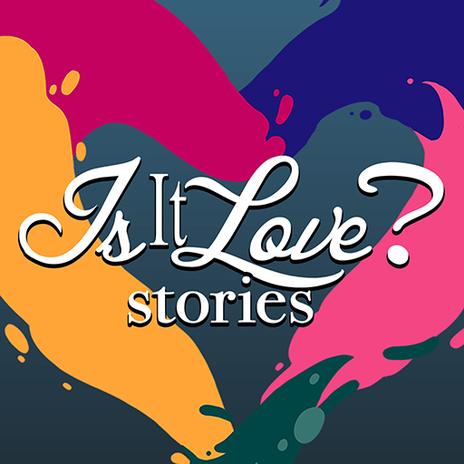 Is it Love? Stories - Interactive Love Story
